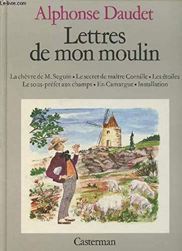Les Lettres De Mon Moulin: Alphonse Daudet illust.Janicotte