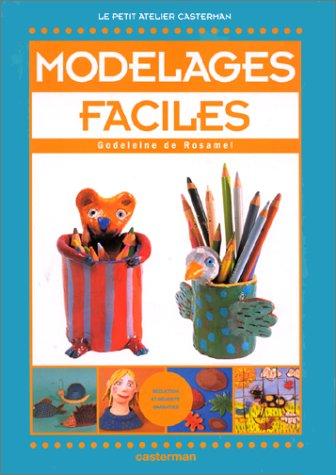 9782203149373: Modelages faciles