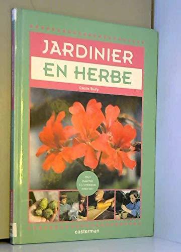 9782203149427: Jardinier en herbe