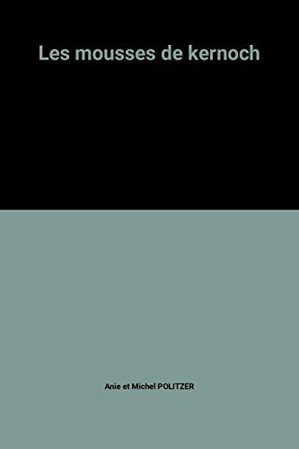 9782203150034: Les mousses de kernoch
