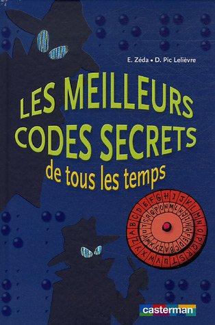 9782203153110: Les meilleurs codes secrets de tous les temps