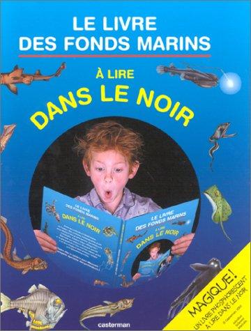 Le livre des fonds marins à lire: Casterman