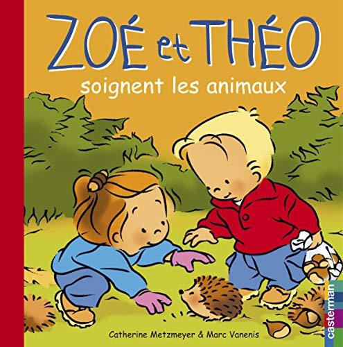 9782203154353: Zoé et Théo soignent les animaux