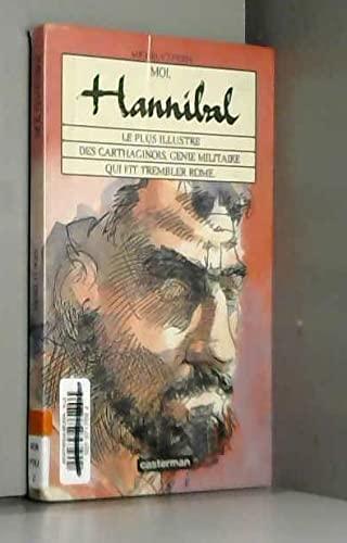9782203155114: Moi Hannibal Le Plus Illustre Des Cartha