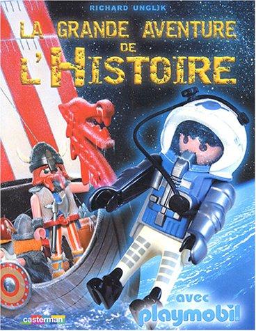 La grande aventure de l'Histoire avec Playmobil: Richard Unglik
