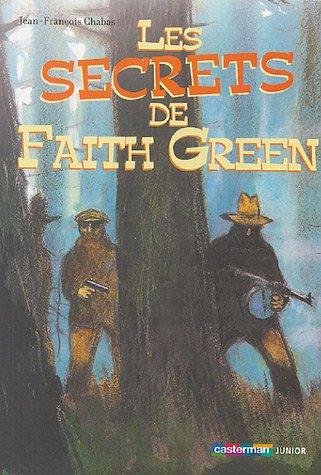 9782203158153: Les secrets de Faith Green (Junior/Aventures)