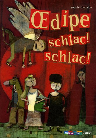 9782203158160: Oedipe schlac ! schlac !