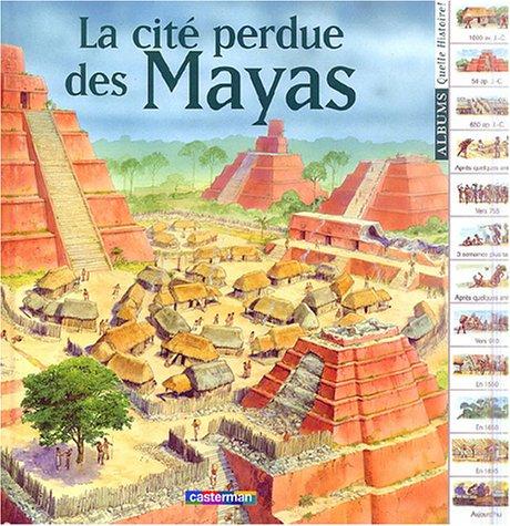 9782203160163: La cit� perdue des Mayas