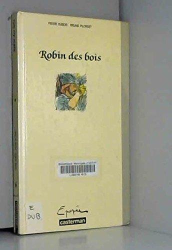 Robin hood robin des bois: Dubois, Pierre