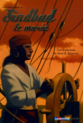 Les aventures de Sindbad le marin (French: René-Rizqallah Khawam