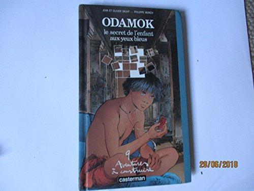 9782203164024: Odamok: Le secret de l'enfant aux yeux bleus (9 aventures a construire) (French Edition)