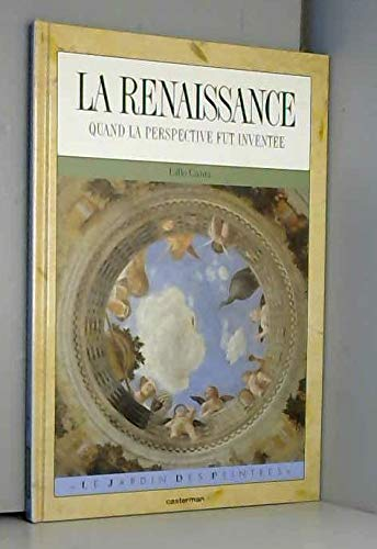 9782203167131: La Renaissance : Quand la perspective fut inventée