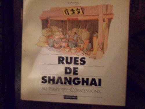 9782203169029: Rues de Shanghai au temps des Concessions
