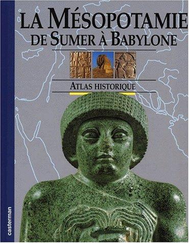 9782203171077: La M�sopotamie : De Sumer � Babylone
