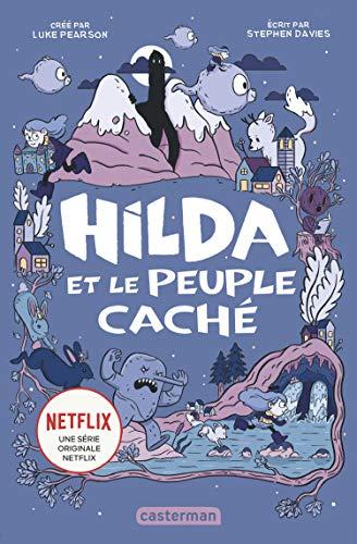 9782203172586: T1 - Hilda et le Peuple Cache