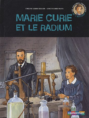 9782203173071: Marie Curie et le radium (French Edition)