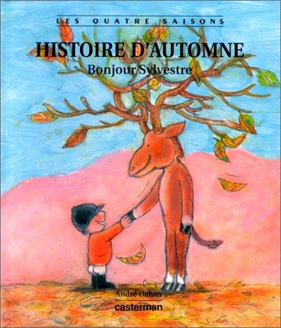 9782203182134: Histoire d'automne. Bonjour Sylvestre