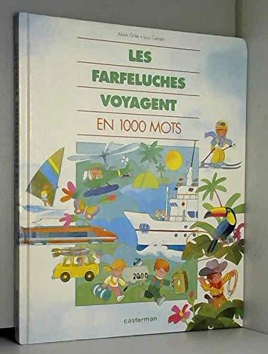 9782203182400: Les Farfeluches voyagent en 1000 mots
