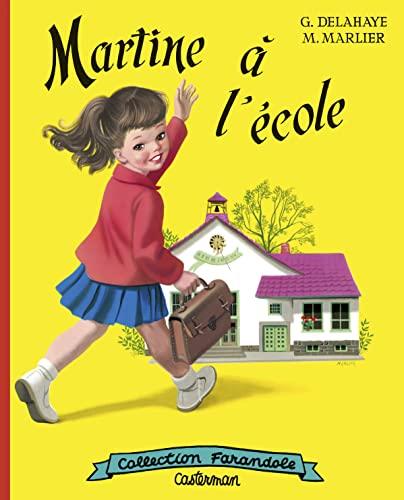 Martine HB: Martine a L'Ecole (Fac-Simile) (Farandole): Gilbert Delahaye; Marcel
