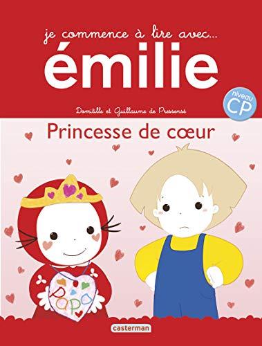 9782203185708: Je commence à lire avec Emilie, Tome 20 : Princesse de coeur
