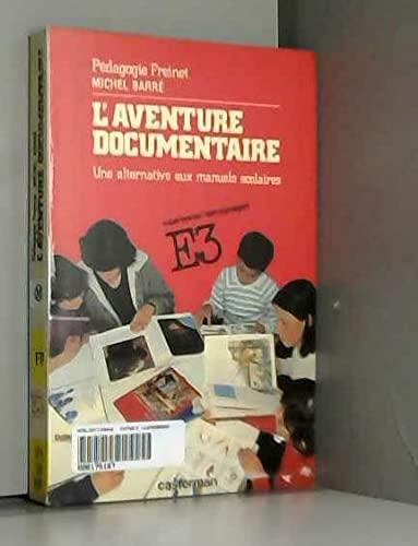 9782203203150: L'Aventure documentaire : Une alternative aux manuels scolaires