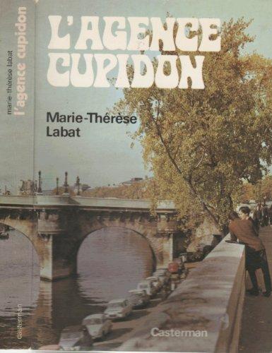 L'agence Cupidon: LABAT marie-thérèse
