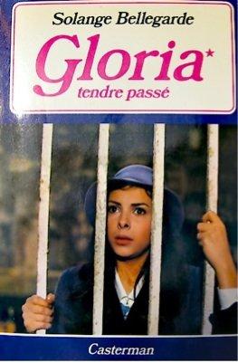 Gloria 1 Tendre passé (2203225025) by [???]