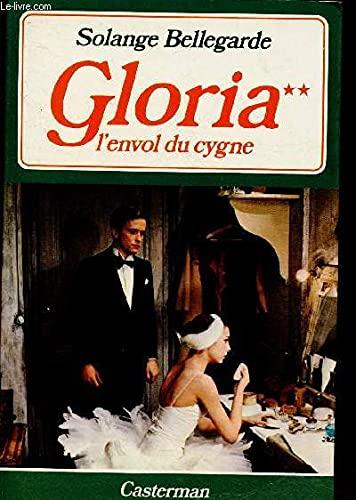 9782203225039: Gloria, tome 2: l' envol du cygne