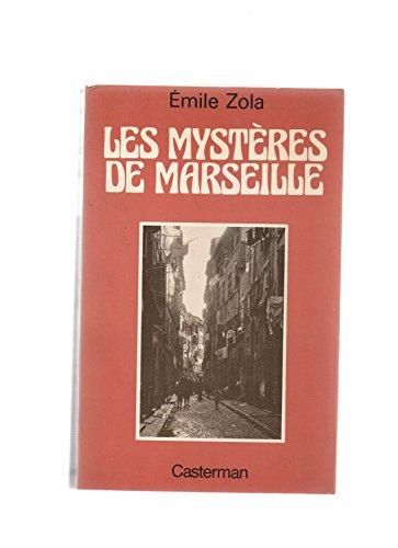Les mysteres de marseille: Emile ZOLA