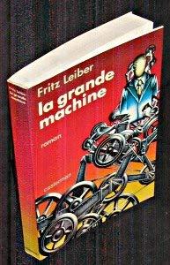 9782203227118: La Grande machine : Quatre Fantômes dans