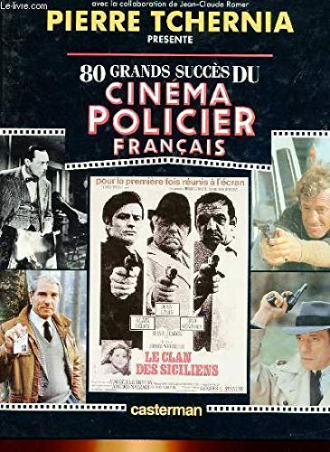 9782203298088: 80 grands succès du cinéma policier français (French Edition)