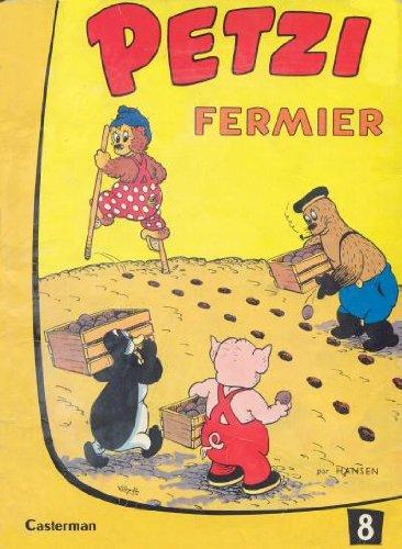 Petzi Fermier (#8) (9782203301085) by Hansen