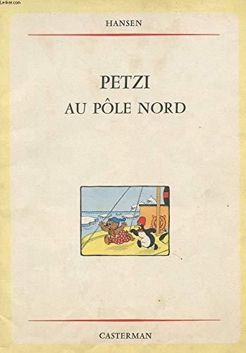 9782203301122: Petzi au pôle Nord, n° 12