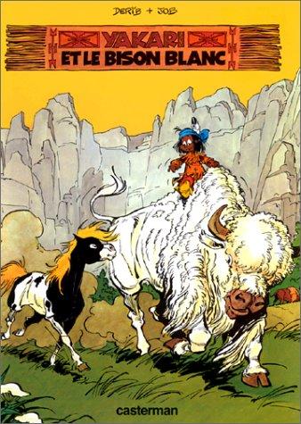 9782203303027: Yakari, tome 2 : Yakari et le bison blanc