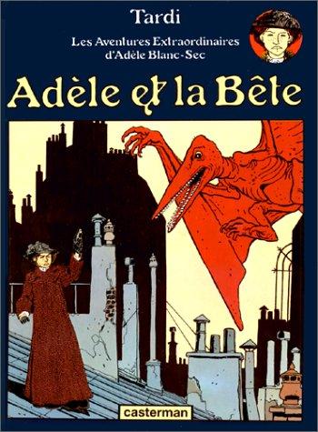 9782203305014: Adele ET LA Bete (French Edition)