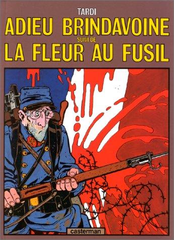 9782203305052: Adieu Brindavoine, suivi de La fleur au fusil