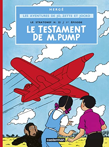 9782203311015: Jo ET Zette: Le Testament De Mr Pump (French Edition)