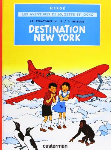 9782203311022: Jo, zette et jocko t2 destination new-york le stratonef h.22 2e épisode (Jo et Zette)