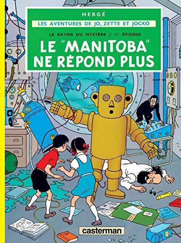 9782203311039: Jo ET Zette: Le Manitoba NE Repond Plus: LES AVENTURES DE JO, ZETTE ET JOCKO: 3 (Les albums de Jo, Zette et Jocko - Le rayon du mystère (1))