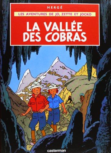 AVENTURES DE JO, ZETTE ET JOCKO (LES) T.05 : VALLÉE DES COBRAS: HERG�