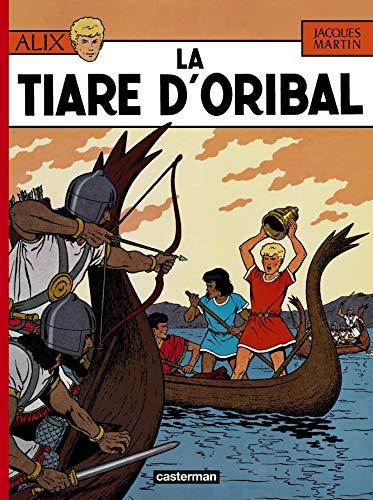 9782203312036: Alix: LA Tiare D'Oribal (French Edition)