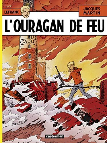 9782203314047: L' ouragan de feu (Lefranc)