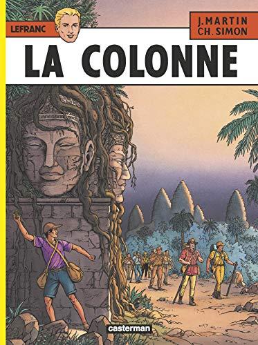 9782203314146: Lefranc, tome 14 : La Colonne