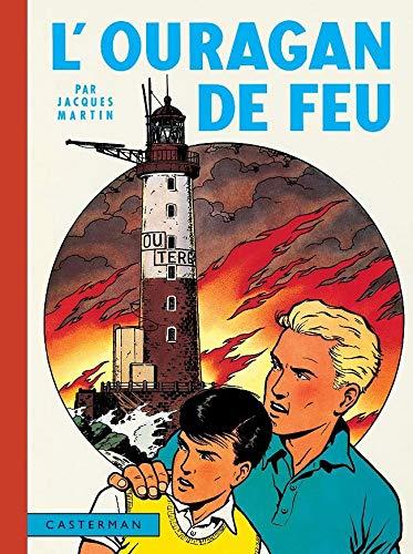 Lefranc, Tome 3 : L'ouragan de feu: Jacques Martin