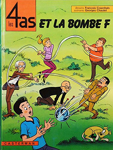 9782203315136: Les 4 as et la bombe F (Les 4 as, #13)