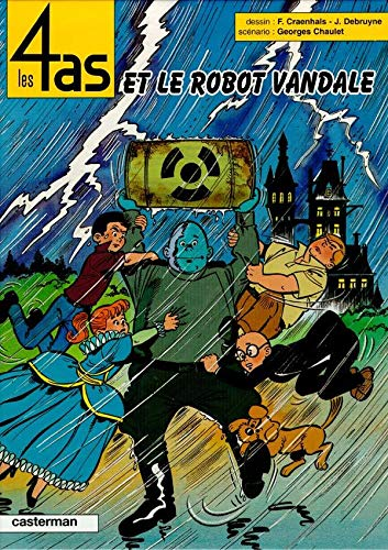 9782203315327: Les 4 as, tome 32 : Les 4 as et le robot vandale
