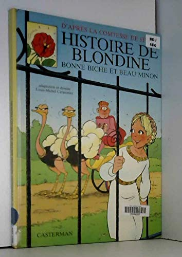 Histoire de blondine, bonne biche et beau: Comtesse de Segur