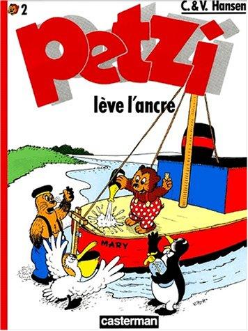9782203325029: Petzi, tome 2 : Petzi lève l'ancre (French Edition)