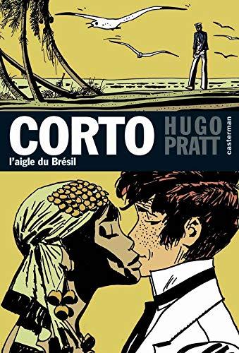 9782203331068: Corto, Tome 6 : L'aigle du Br�sil