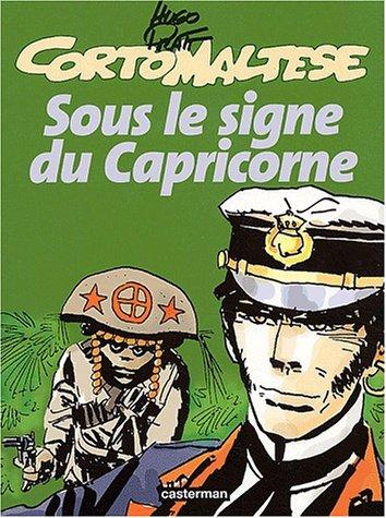 9782203332324: Corto Maltese: Sous Le Signe Du Capricorne (French Edition)